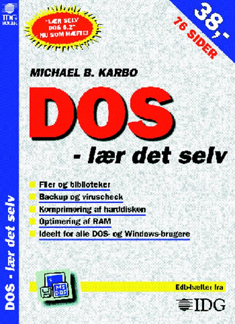 DOS - lær det selv af Michael B. Karbo
