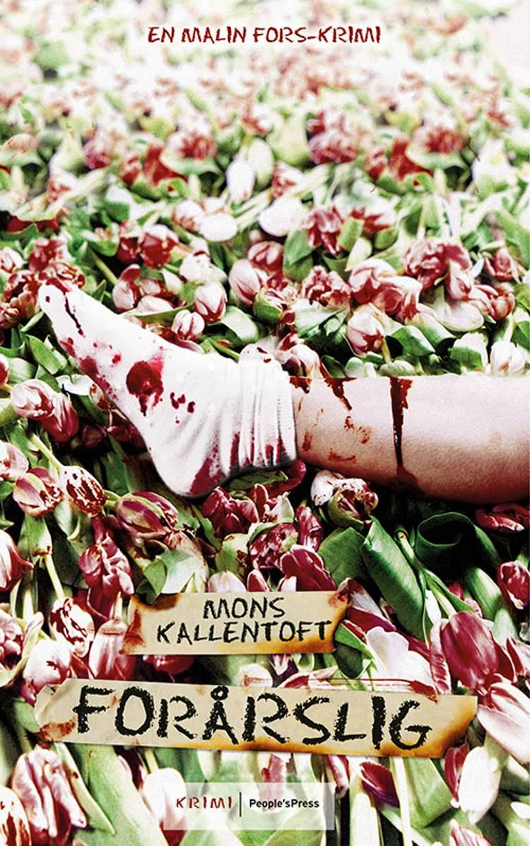 Forårslig af Mons Kallentoft