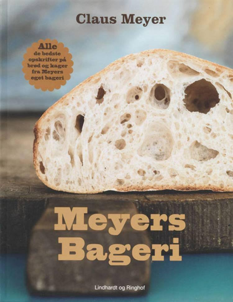 Meyers bageri af Claus Meyer, Marie Holm og Nicolai Halken Skytte