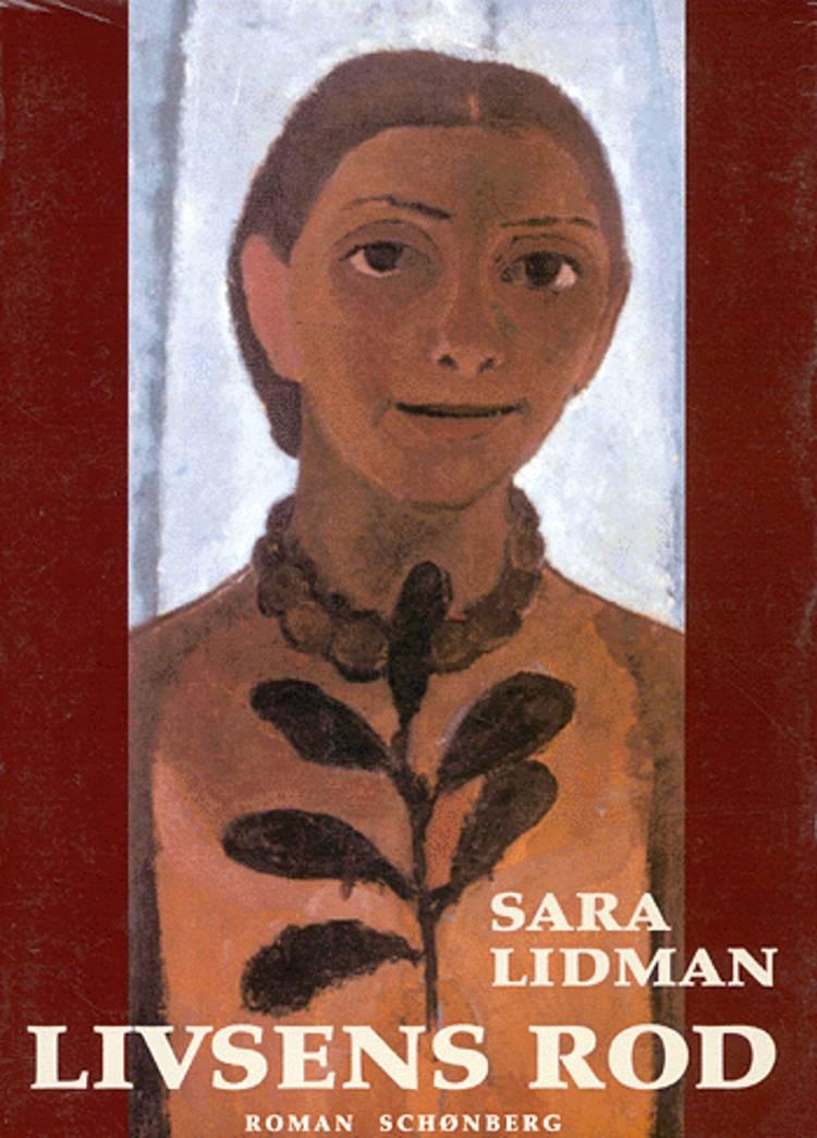 Livsens rod af Sara Lidman