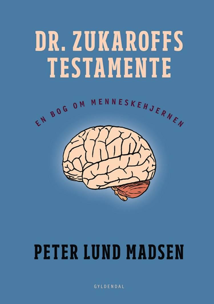 Dr. Zukaroffs testamente af Peter Lund Madsen
