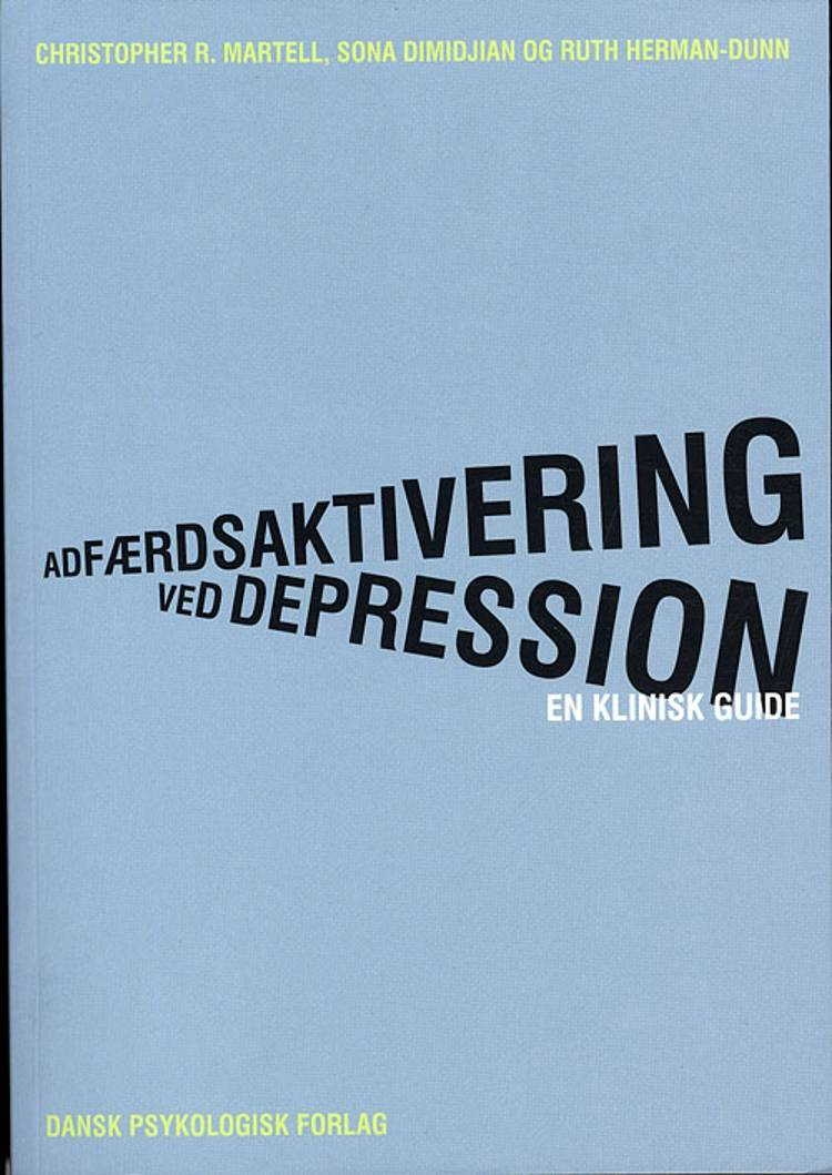 Adfærdsaktivering ved depression af Christopher R. Martell, Ruth Herman-Dunn og Sona Dimidjian