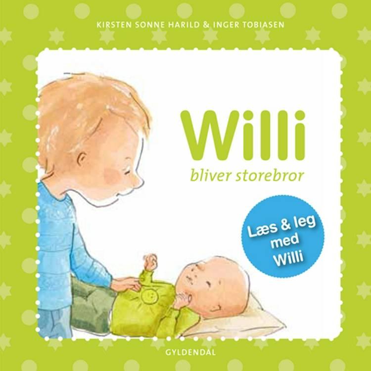 Willi bliver storebror af Kirsten Sonne Harild og Inger Tobiasen