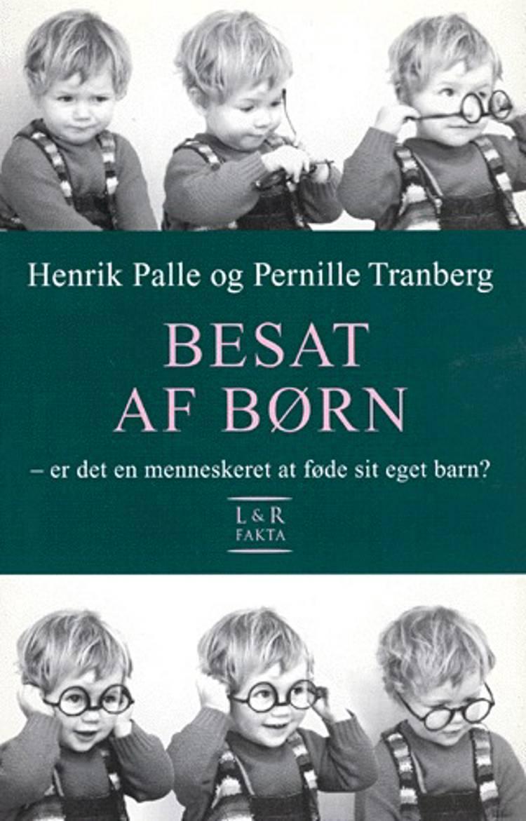 Besat af børn af Pernille Tranberg og Henrik Palle