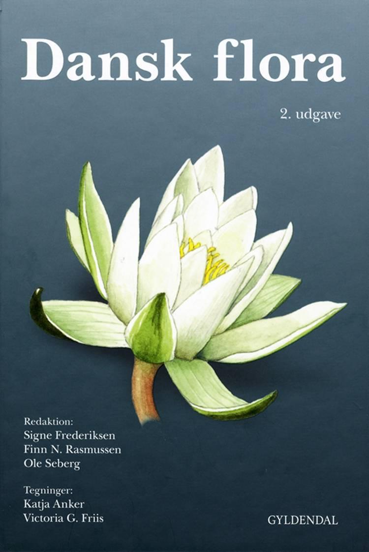 Dansk flora af Ole Seberg, Signe Frederiksen og Finn N. Rasmussen