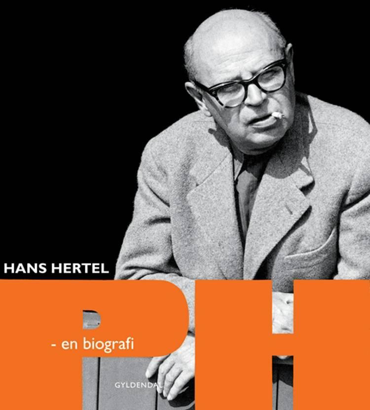 PH - en biografi af Hans Hertel