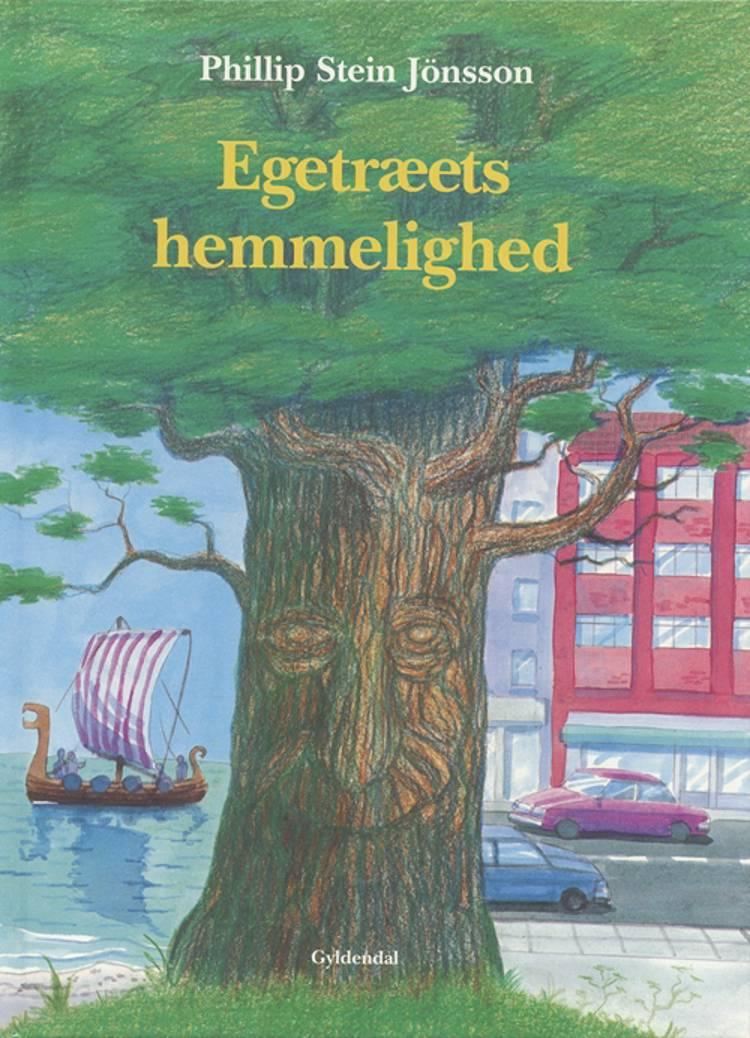Egetræets hemmelighed af Phillip Stein Jønsson