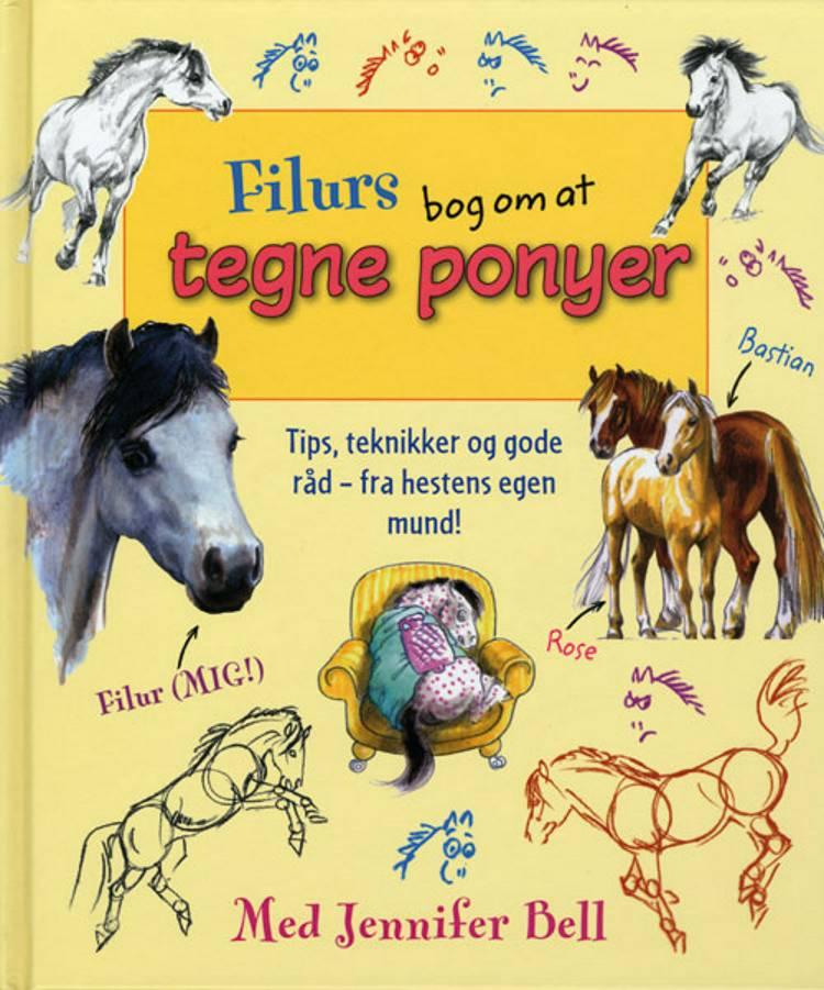 Filurs bog om at tegne ponyer af Jennifer Bell