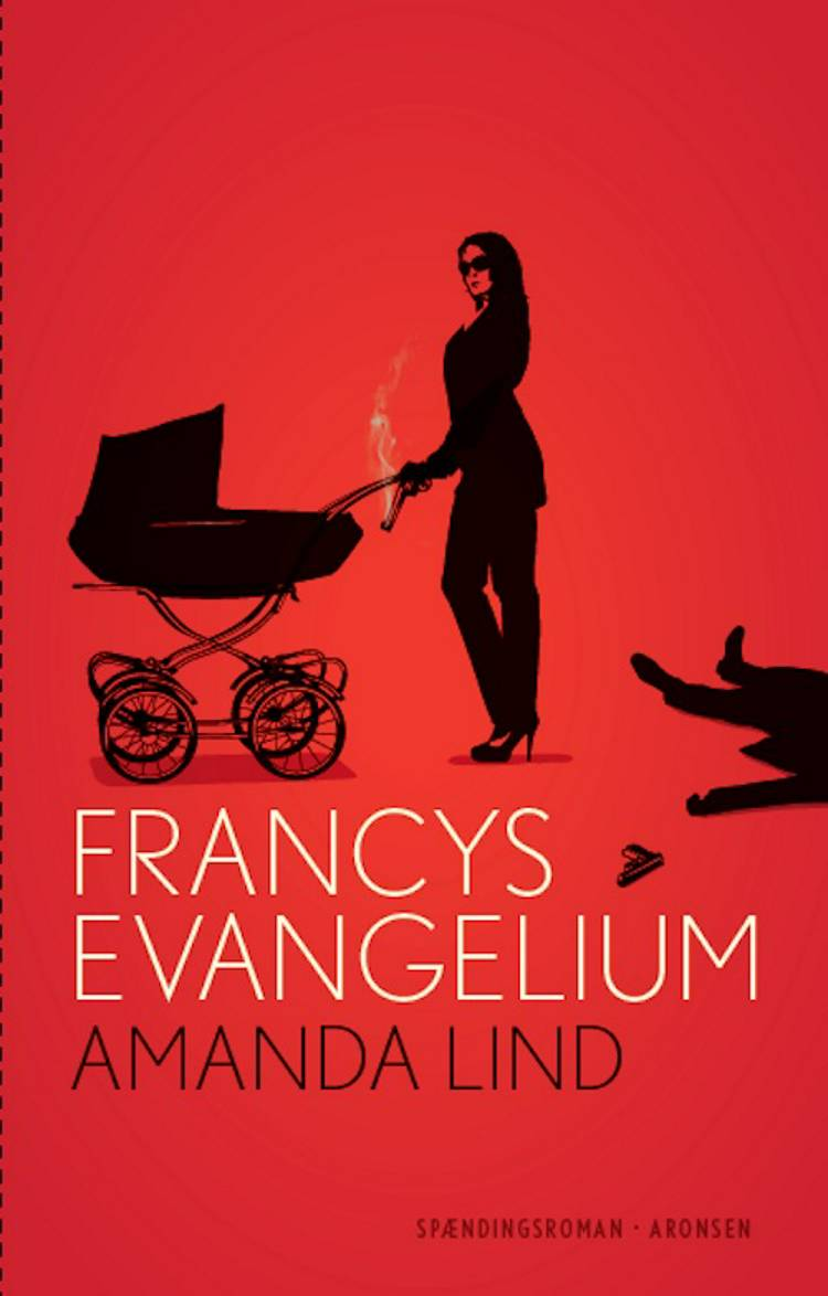 Francys evangelium af Amanda Lind