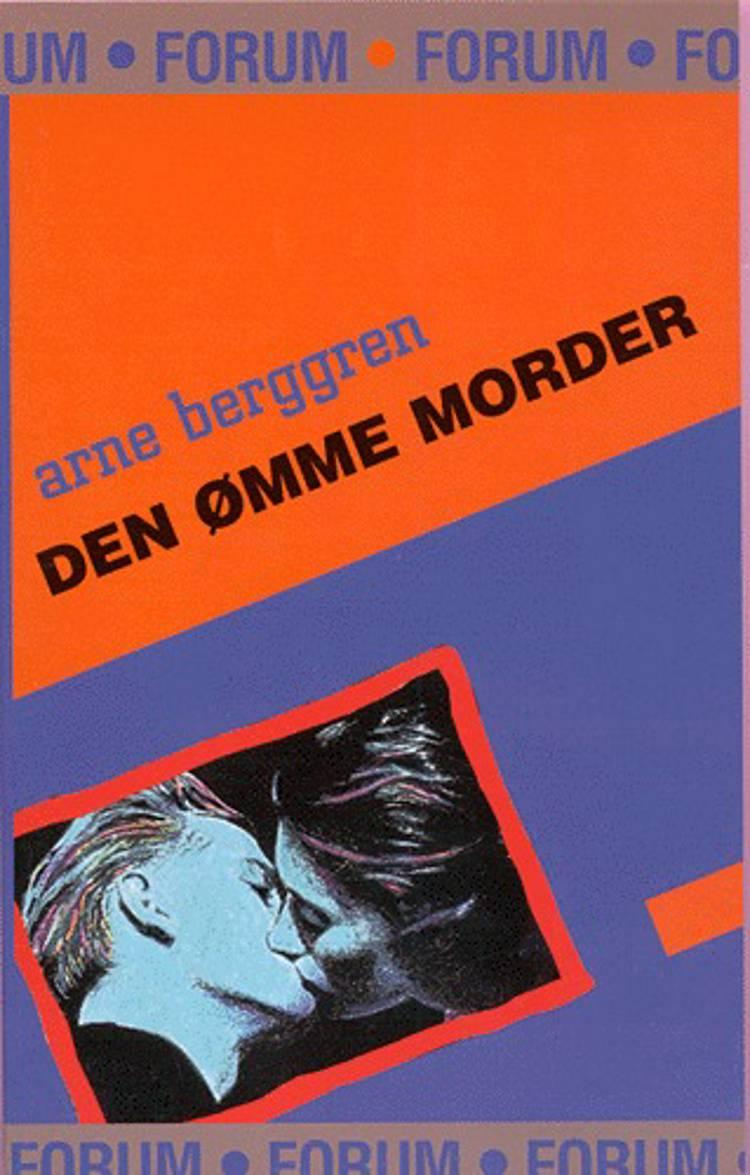 Den ømme morder af Arne Berggren