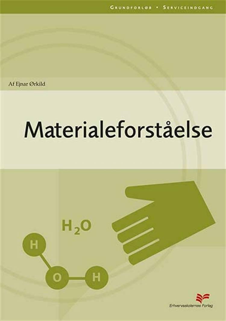 Materialeforståelse af Ejnar Ørkild