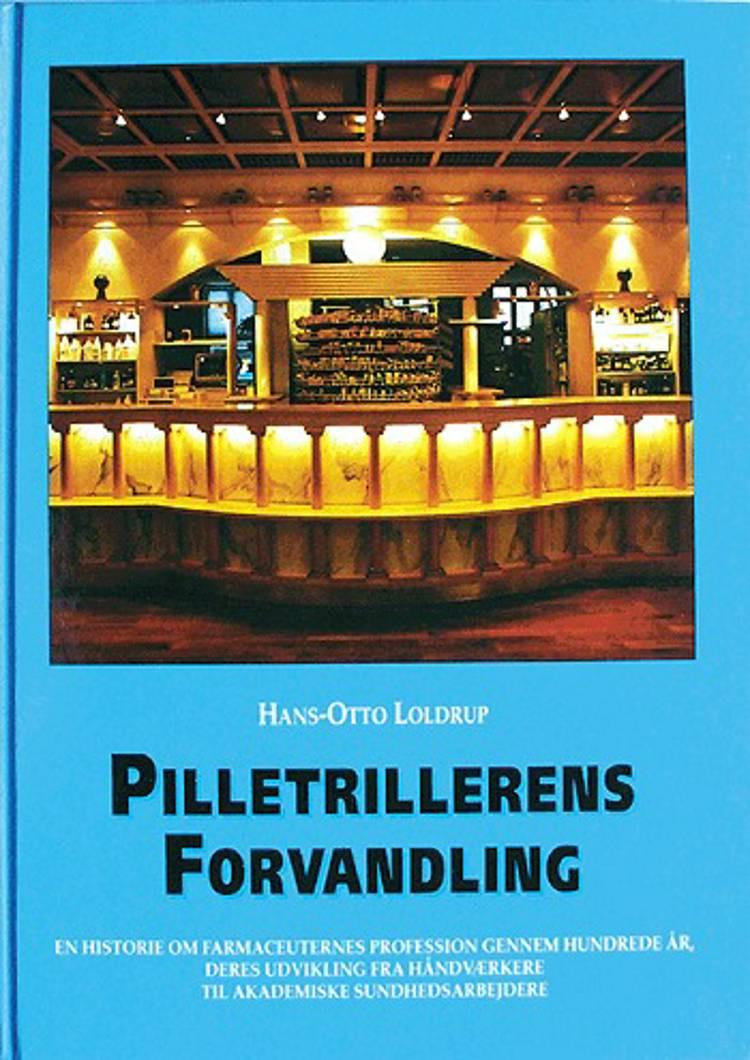 Pilletrillerens forvandling af Hans-Otto Loldrup