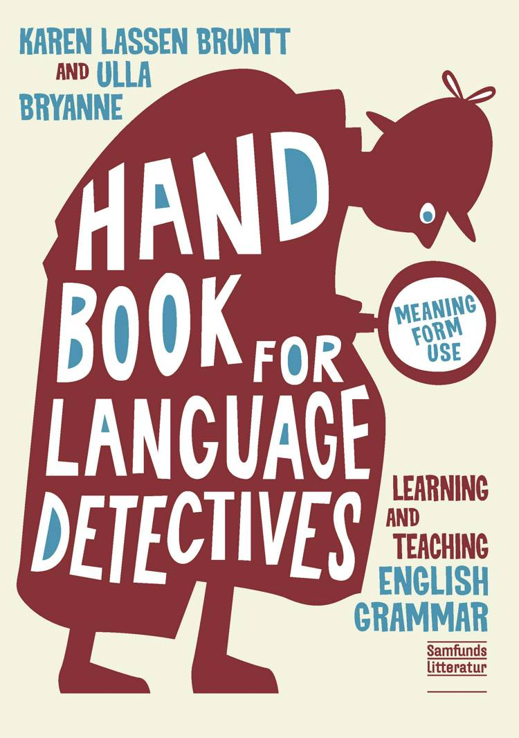 Handbook for language detectives af Ulla Bryanne og Karen Lassen Bruntt