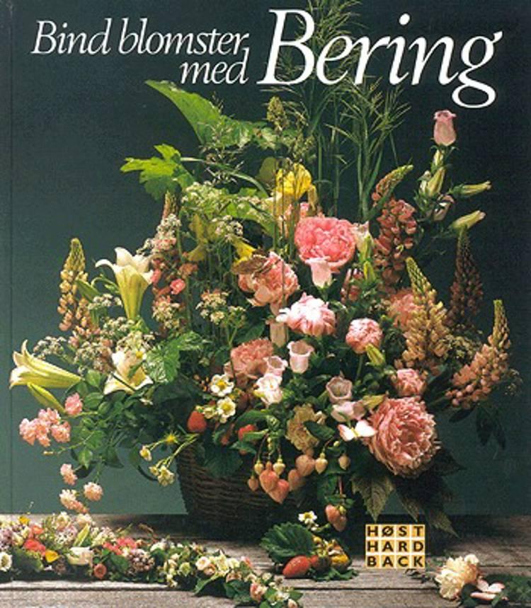 Bind blomster med Bering af Jette Østerlund