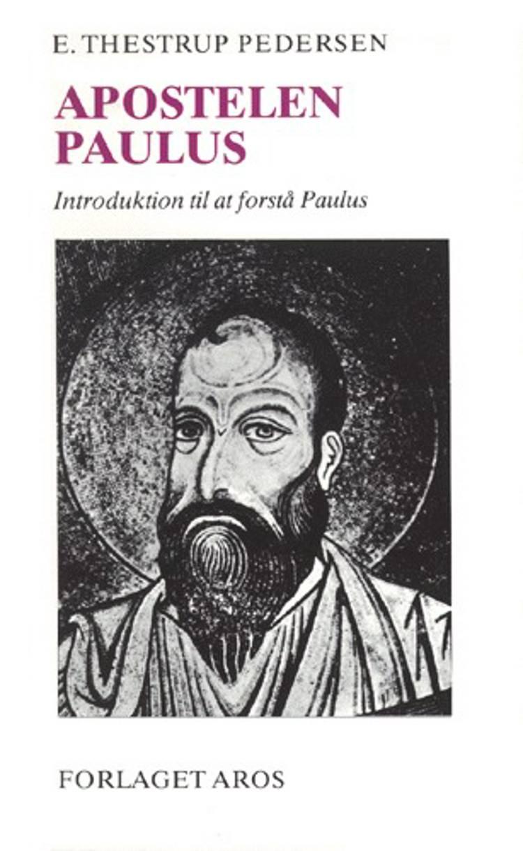 Apostelen Paulus af E. Thestrup Pedersen