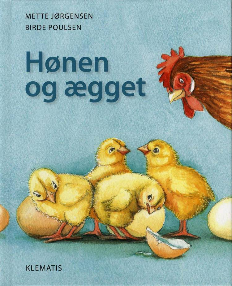 Hønen og ægget af Mette Jørgensen
