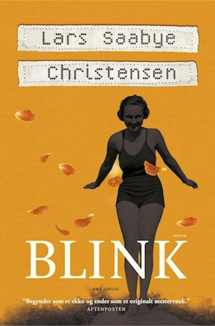 Blink af Lars Saabye Christensen