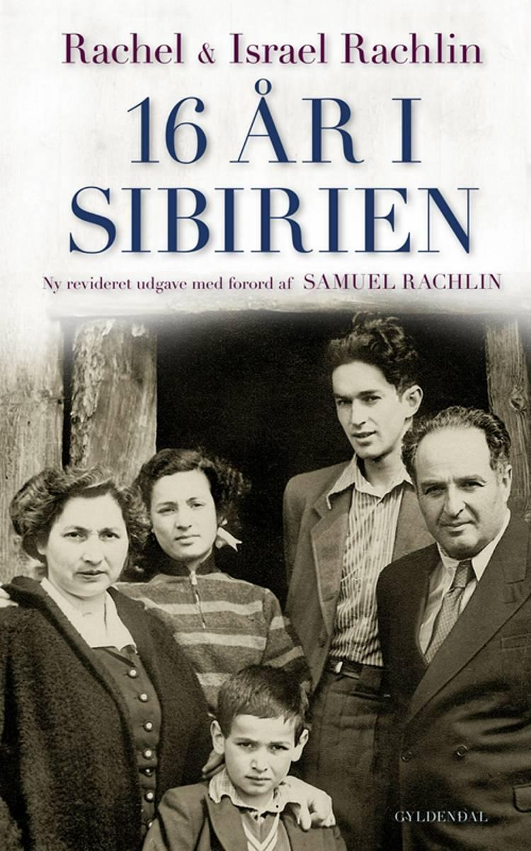 16 år i Sibirien af Rachel Rachlin og Israel Rachlin