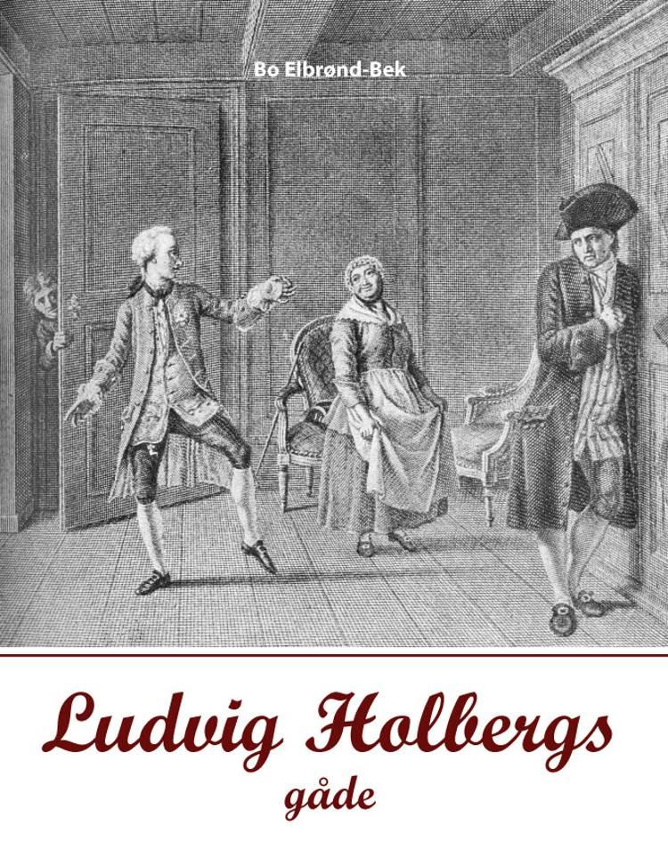 Ludvig Holbergs gåde af Bo Elbrønd Bek