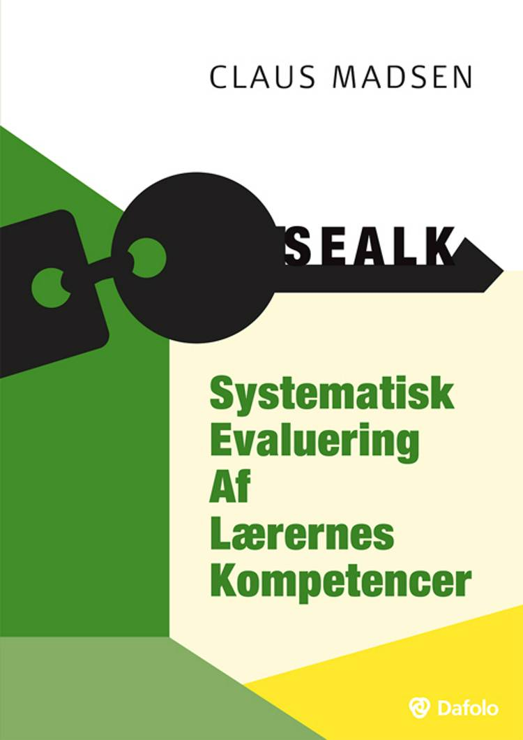 SEALK - Systematisk Evaluering Af Lærernes Kompetencer af Claus Madsen