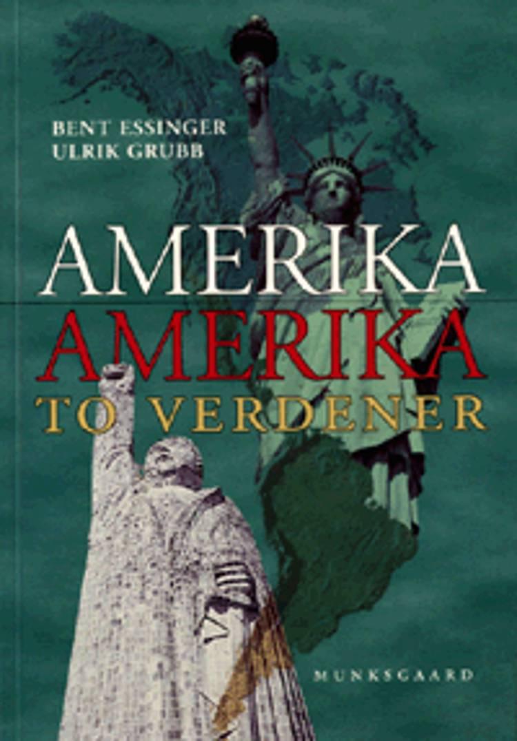 Amerika, Amerika - to verdener af Bent Essinger og Ulrik Grubb