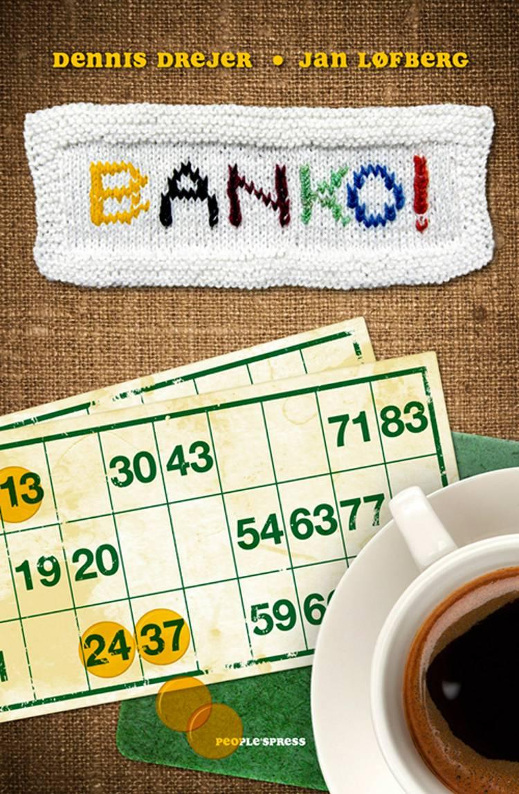 Banko! af Jan Løfberg og Dennis Drejer