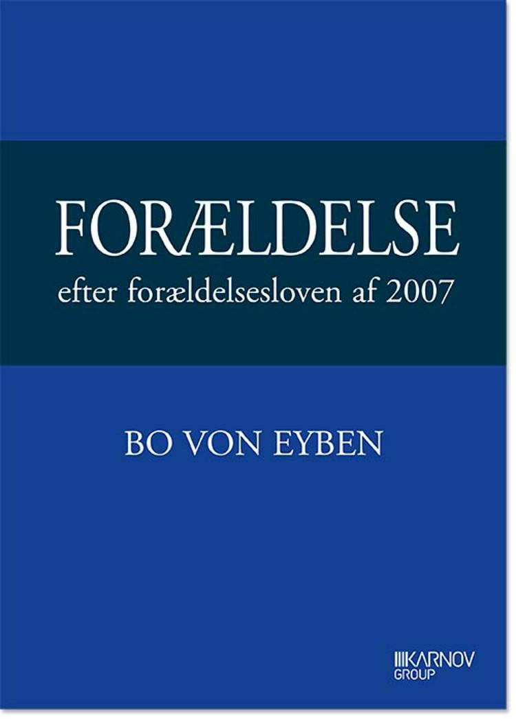 Forældelse efter forældelsesloven af 2007 af Bo von Eyben