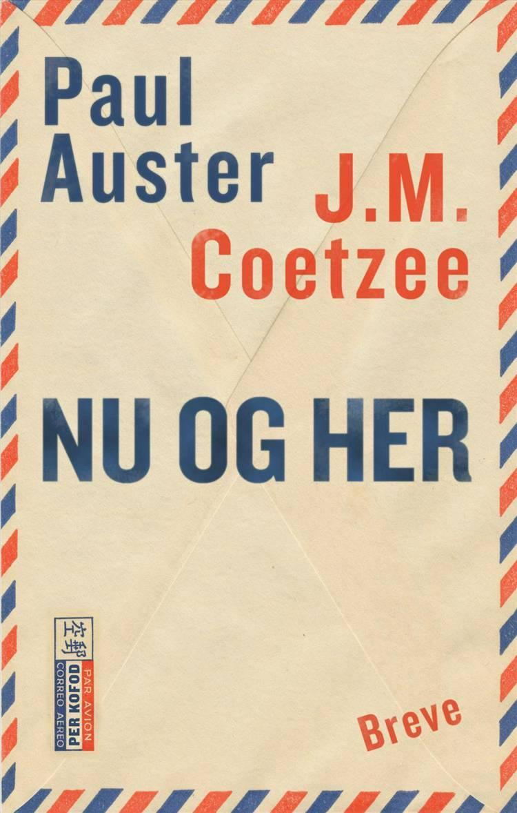 Nu og her af Paul Auster og J. M. Coetzee