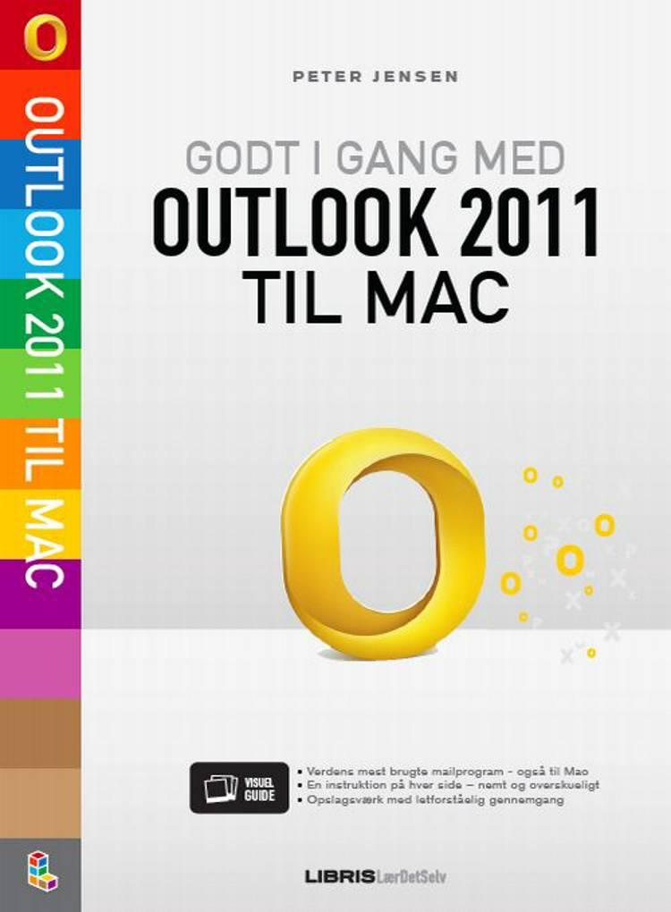 Godt i gang med Outlook 2011 til Mac af Peter Jensen