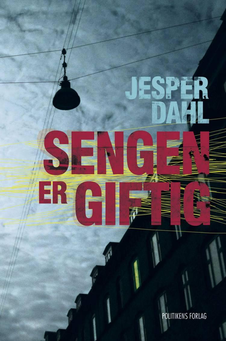 Sengen er giftig af Jesper Dahl