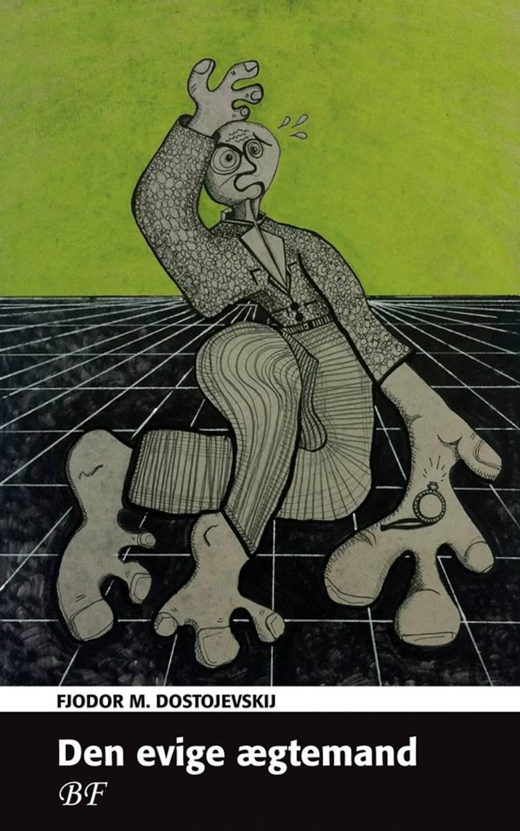 Den evige ægtemand af F. M. Dostojevskij