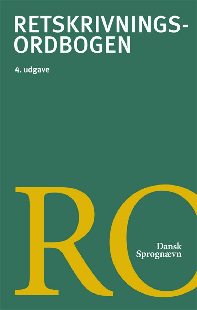 Retskrivningsordbogen af Dansk Sprognævn og Dansk sprognævn