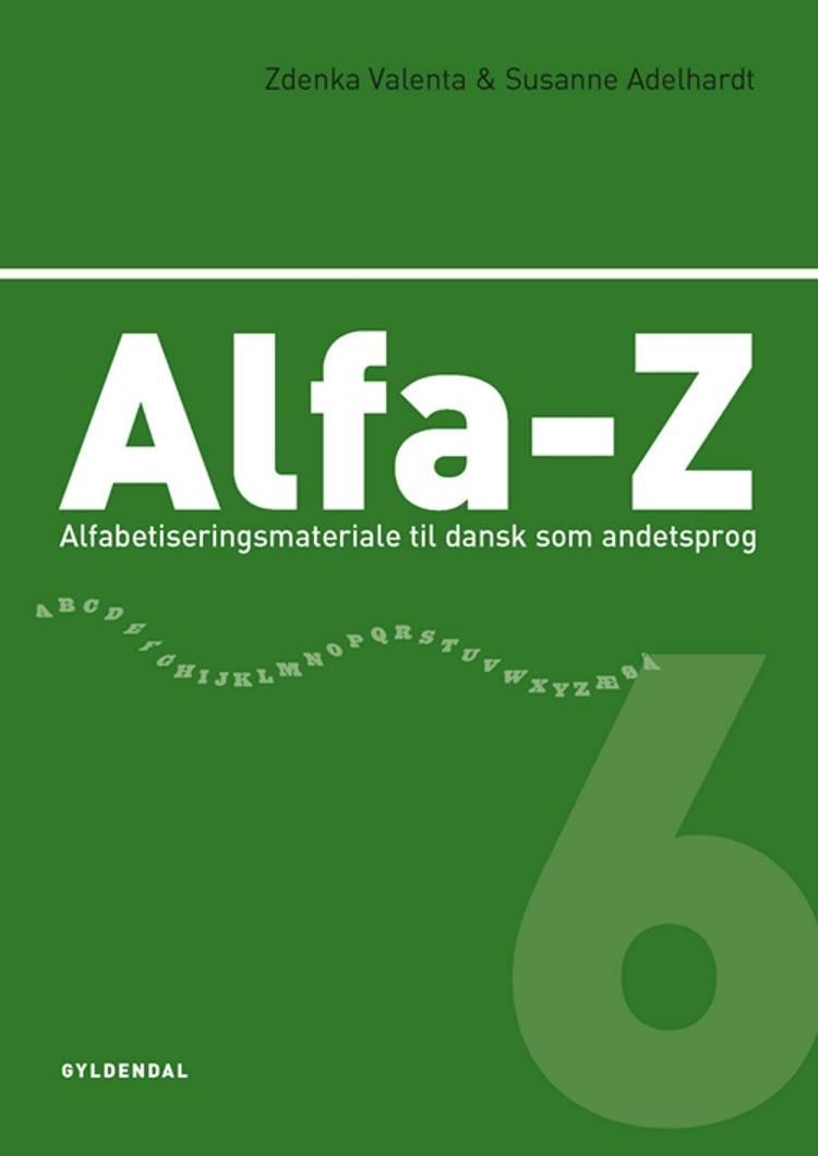Alfa-Z 6 af Zdenka Valenta og Susanne Adelhardt
