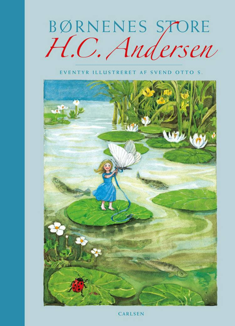 Børnenes H.C. Andersen af H.C. Andersen