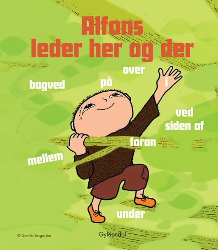 Alfons leder her og der af Gunilla Bergström