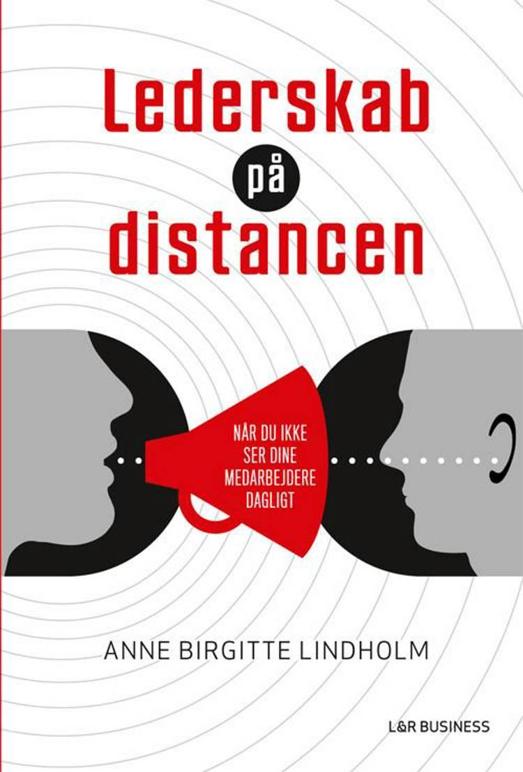 Lederskab på distancen af Anne Birgitte Lindholm