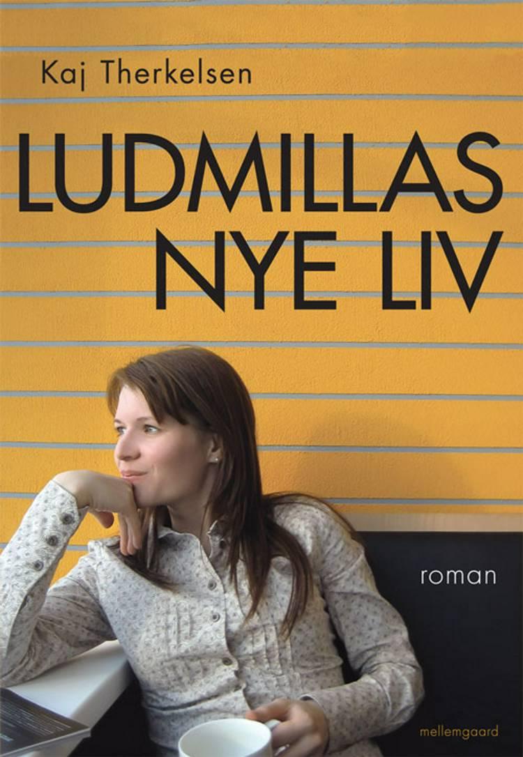 Ludmillas nye liv af Kaj Therkelsen