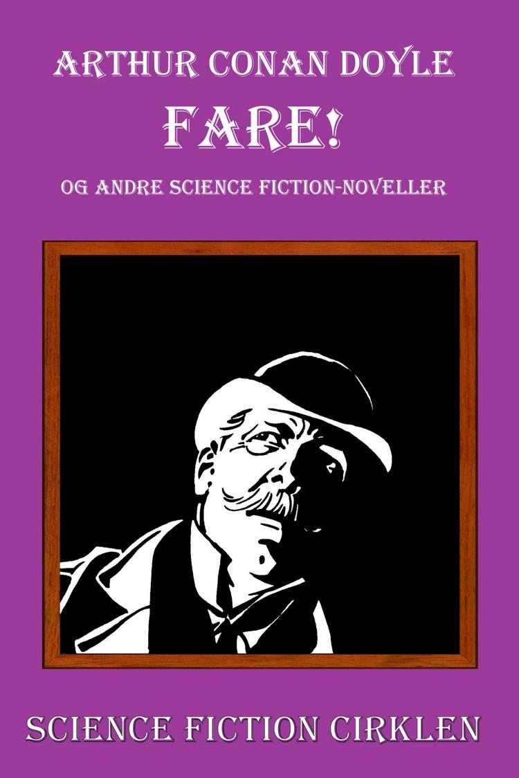 Fare! og andre science fiction-historier af Arthur Conan Doyle