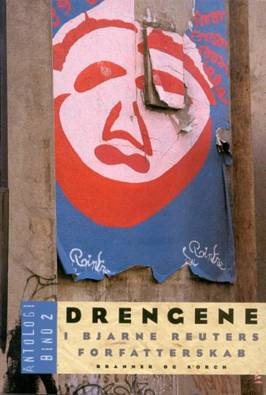 Drengene i Bjarne Reuters forfatterskab af Bjarne Reuter