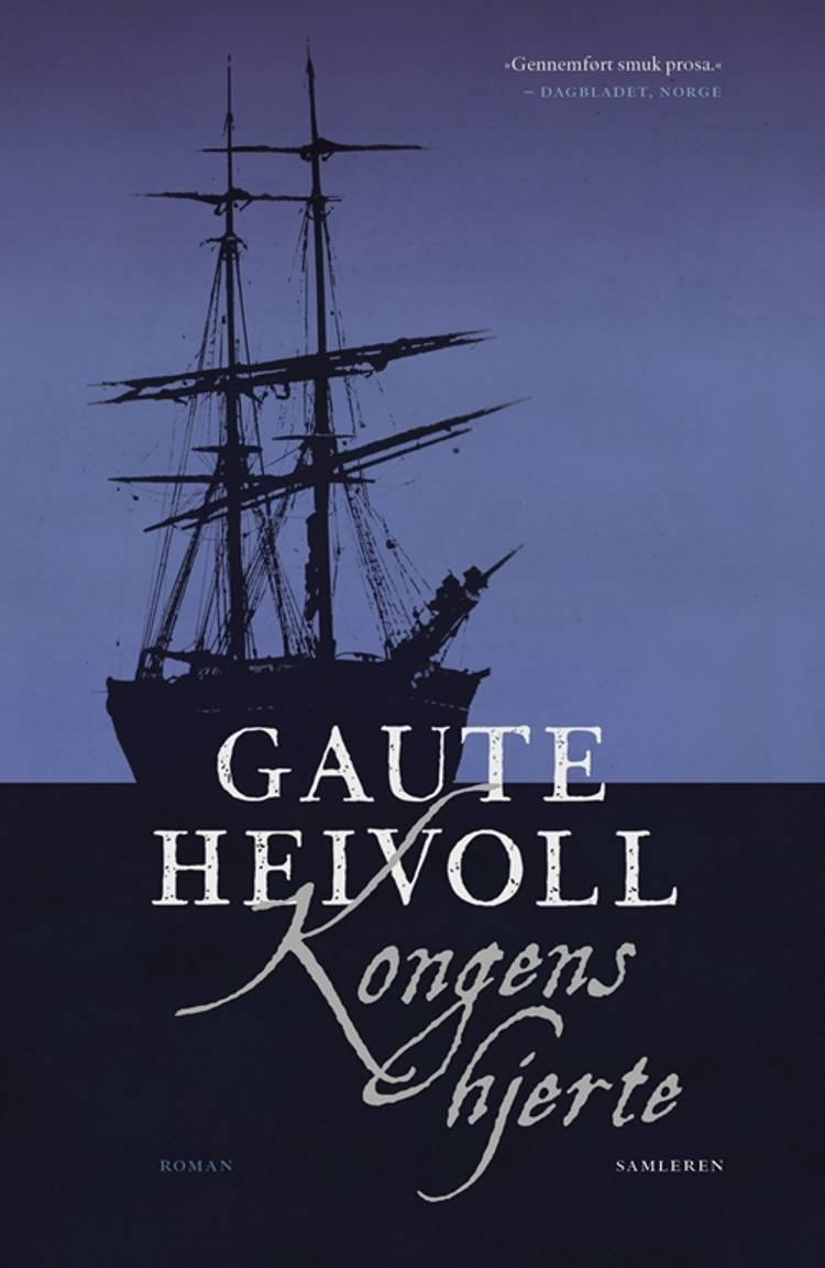 Kongens hjerte af Gaute Heivoll