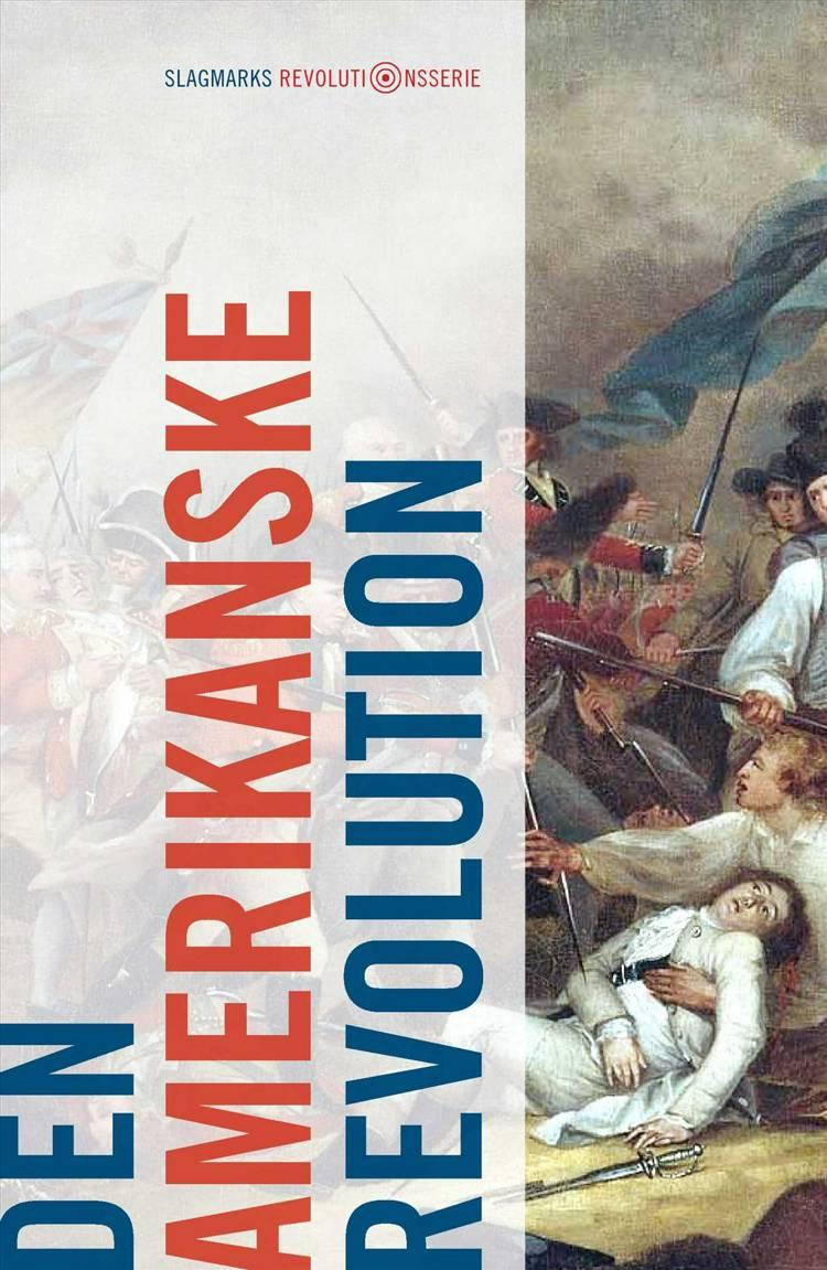 Den amerikanske revolution af Mikkel Thorup, Mathias Hein Jessen og Nicolai von Eggers