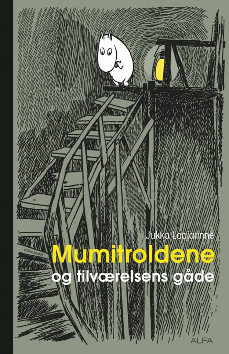 Mumitroldene og tilværelsens gåde af Jukka Laajarinne