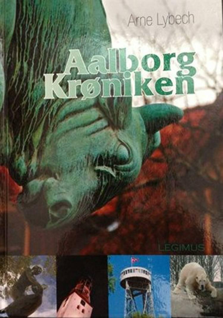 Aalborg krønike af Arne Lybech