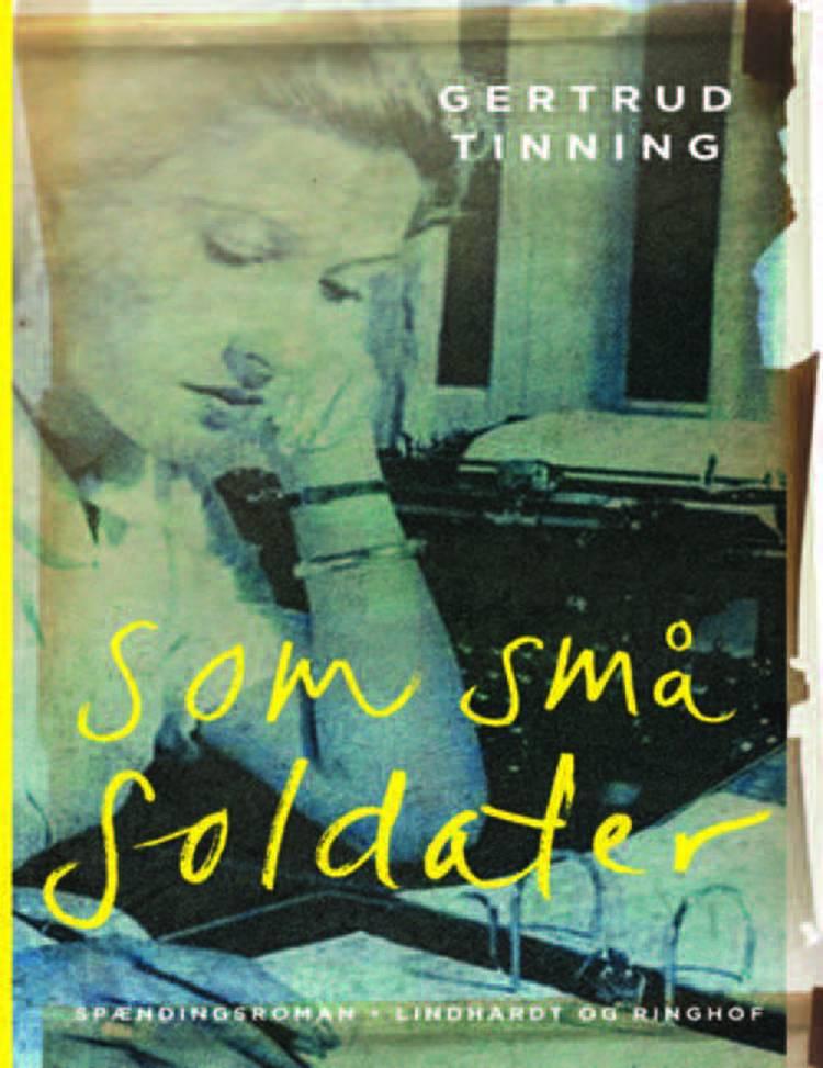 Som små soldater af Gertrud Tinning