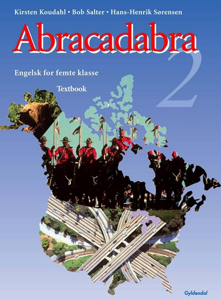 Abracadabra 2 af Hans-Henrik Sørensen, Kirsten Koudahl og Bob Salter