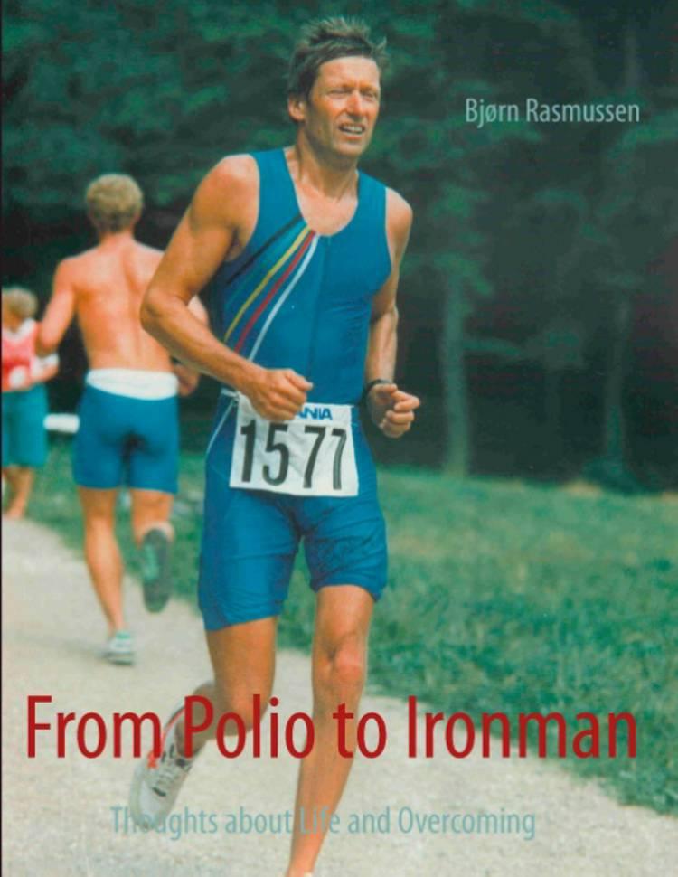 From Polio to Ironman af Bjørn Rasmussen