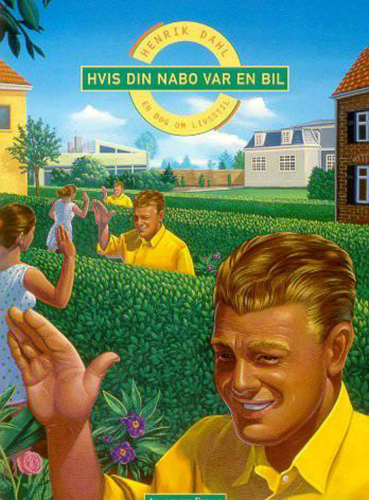Hvis din nabo var en bil af Henrik Dahl