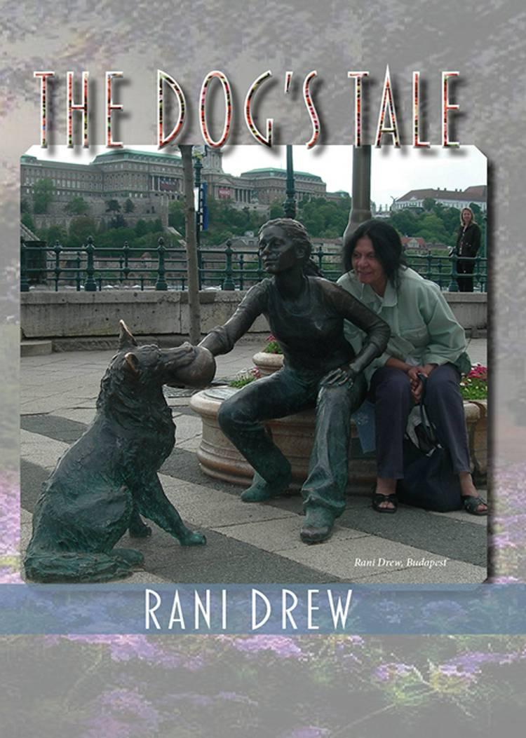 The Dog´s tale af Rani Drew