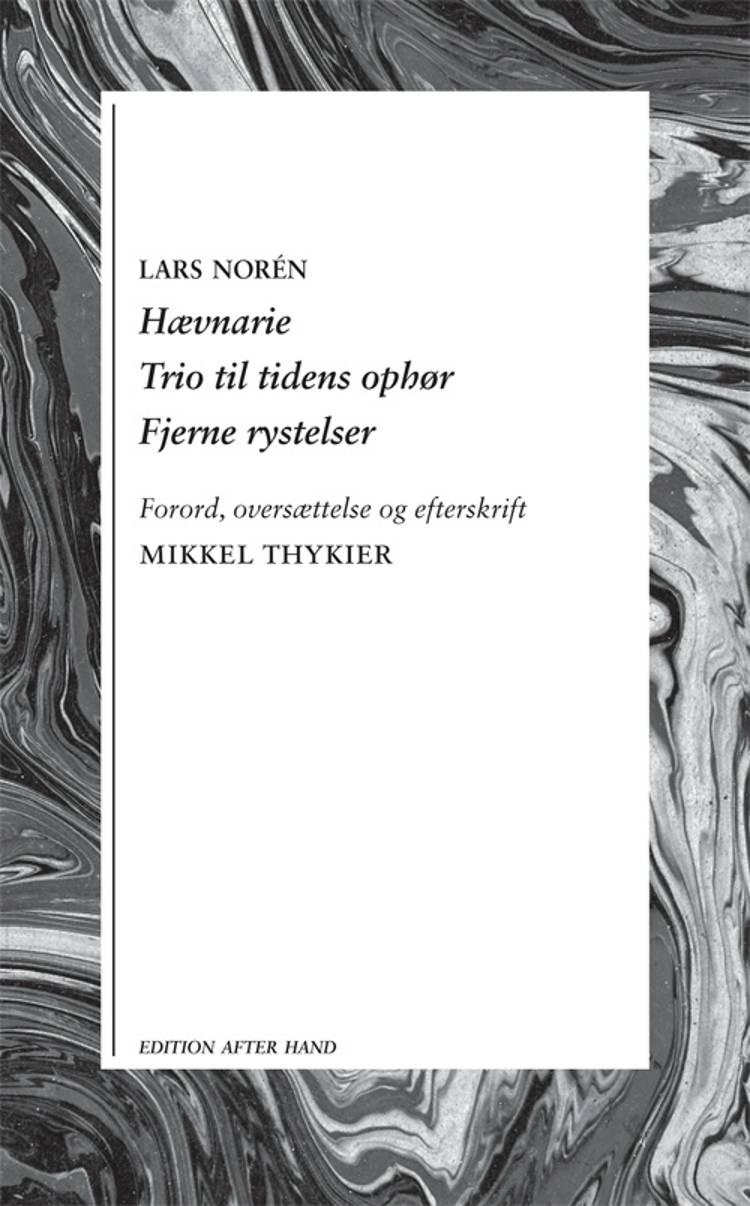 Hævnarie Trio til tidens ophør af Lars Norén