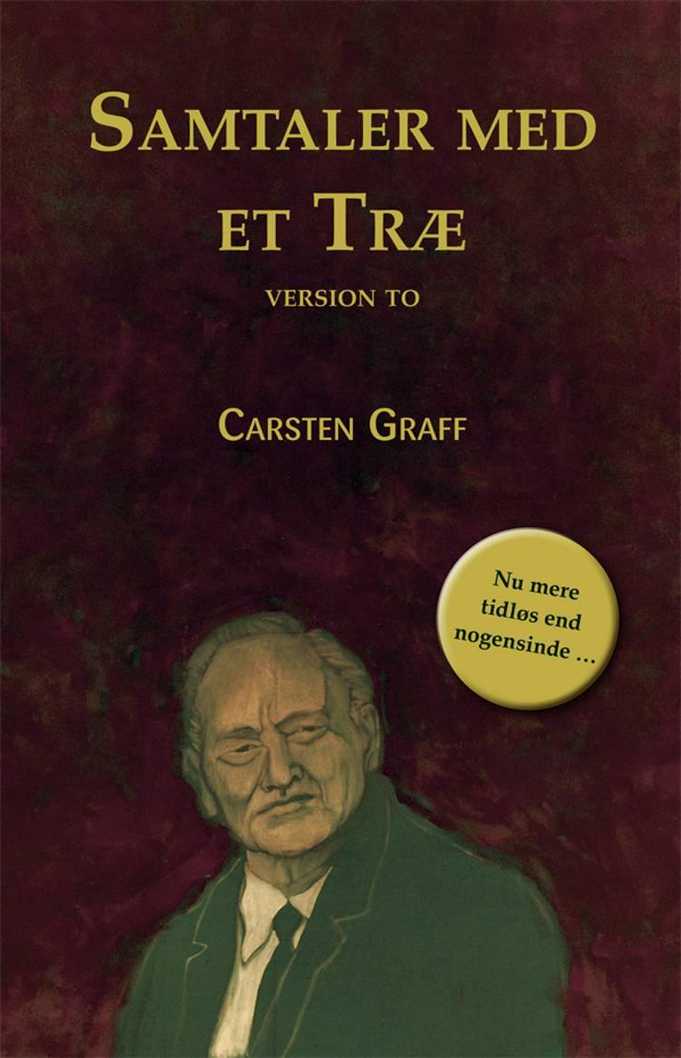 Samtaler med et træ af Carsten Graff